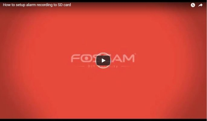 Foscam alarm recording to SD card
